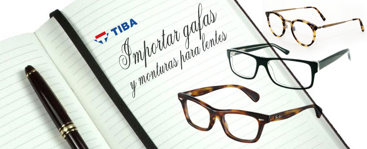 importar-gafas-lentes-correctoras-y-monturas